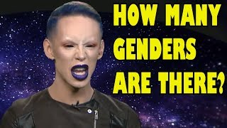 Some people are ignorant - How many genders are there?