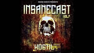 INSANECAST vol.07 feat. HOSTIL