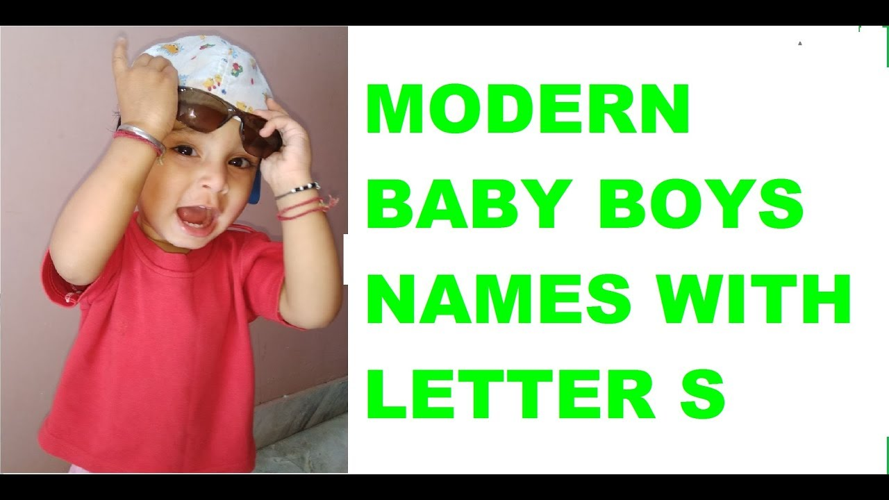 Modern Baby Boys Names With Letter S Youtube