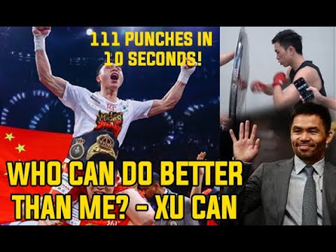 Chinese Boxer Xu Can defies Manny Pacquiao hand speed