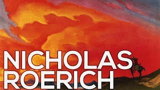 Nicholas Roerich: A collection of 261 works (HD)