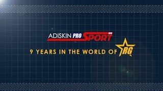 ADISKIN PRO SPORT | 9 YEARS IN THE WORLD OF RG