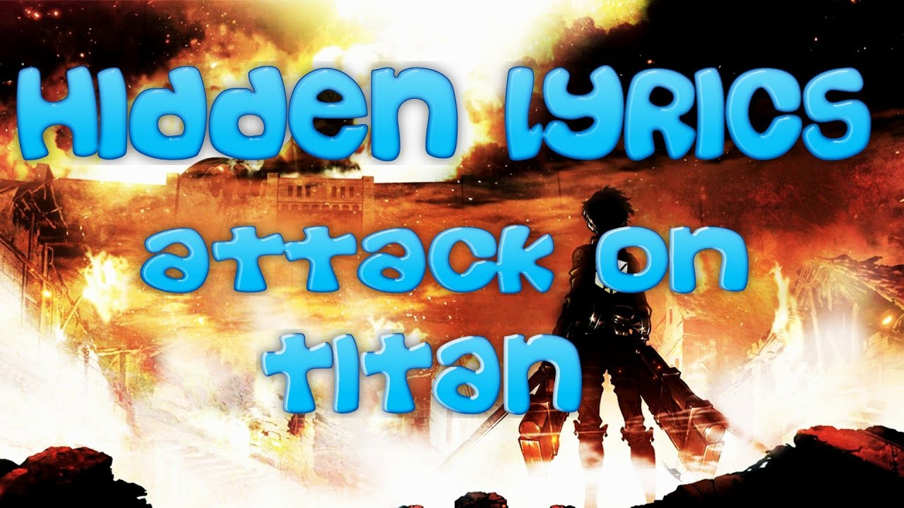 The Hidden Lyrics - Attack On Titan Opening 1 (Guren no Yumiya) - YouTube