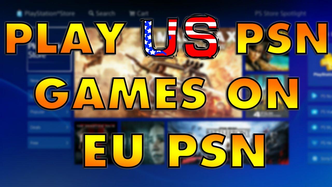 How To Play Us Psn Games On Eu Psn Account Ps4 Tutorial