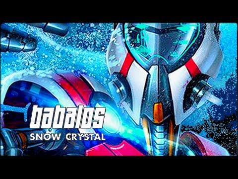 Babalos - Snow Crystal 185 Bpm ᴴᴰ 🔊👽💀🔥🎵