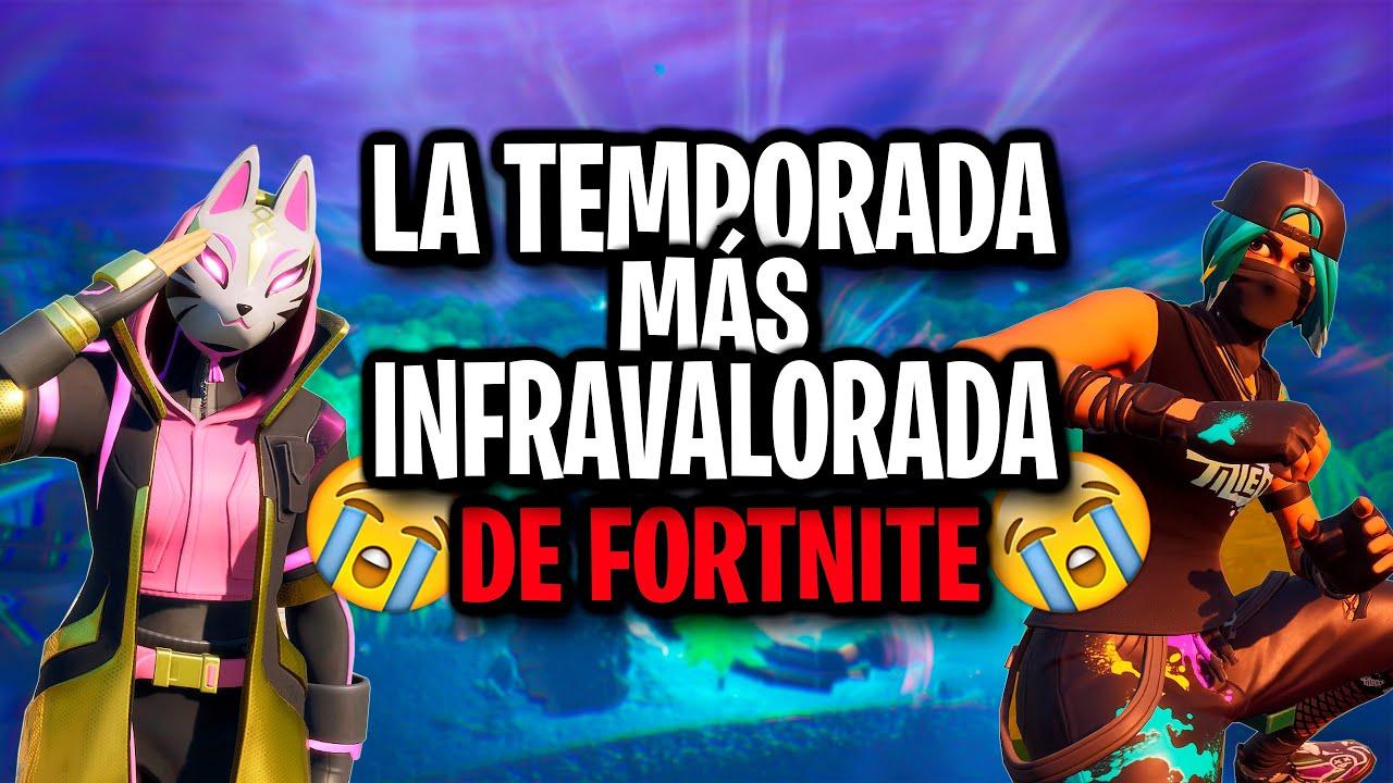 LA TEMPORADA MÁS INFRAVALORADA DE TODO FORTNITE | Fortnite: Battle Royale (TOP TEMPORADAS FORTNITE)