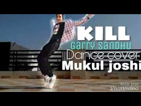 Kill Garry Sandhu Best Dance