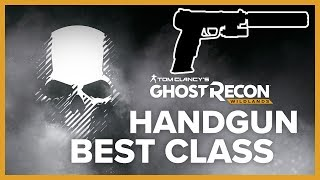 BEST HANDGUN CLASS - Ghost Recon Wildlands