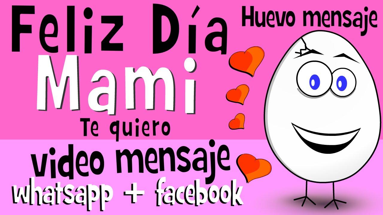 Imágenes Día De La Madre Para Whatsapp Y Facebook: + Te Quiero Para Mama - Videos