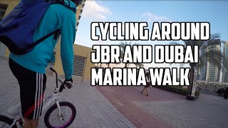 Cycling Around JBR and DUBAI MARINA WALK