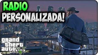 GTA 5 PC - COMO PONER NUESTRA MUSICA EN EMISORA DE RADIO - MUSICA PERSONALIZADA GTA V PC