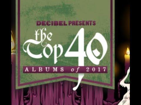 Decibel Magazine's Top 40 Metal Albums of 2017 ..!