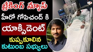 gopichand injured while movie shooting