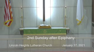 January 17, 2021 - Sunday Worship