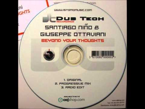 Santiago Niño & Giuseppe Ottaviani - Beyond Your Thoughts (Progressive Mix)