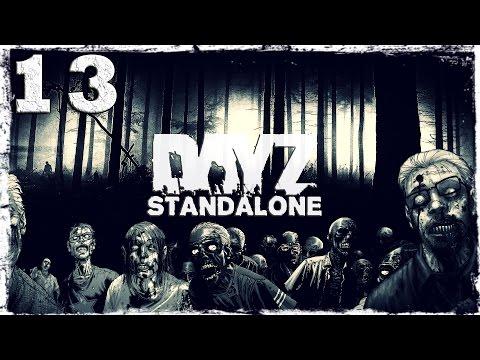 Смотреть прохождение игры [Coop] DayZ Standalone. #13: Военная база.