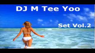 Dj M Tee Yoo - Summer Set vol 2 ( Lansing Dancing ) 2013
