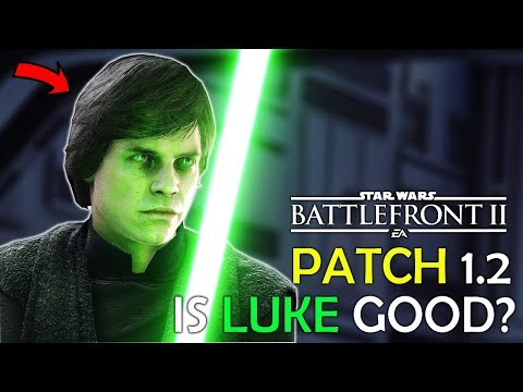 *NEW* PATCH ~ Is Luke GOOD?! - Star Wars Battlefront 2 Patch 1.2 Gameplay