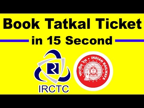 How to Book 100% Confirm Tatkal Ticket in 15 second | IRCTC Magic Tricks