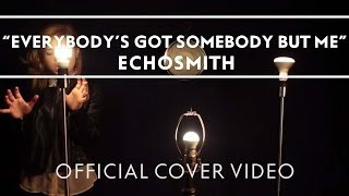Echosmith - Everybody