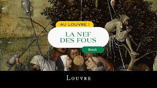 Au Louvre ! La Nef des fous