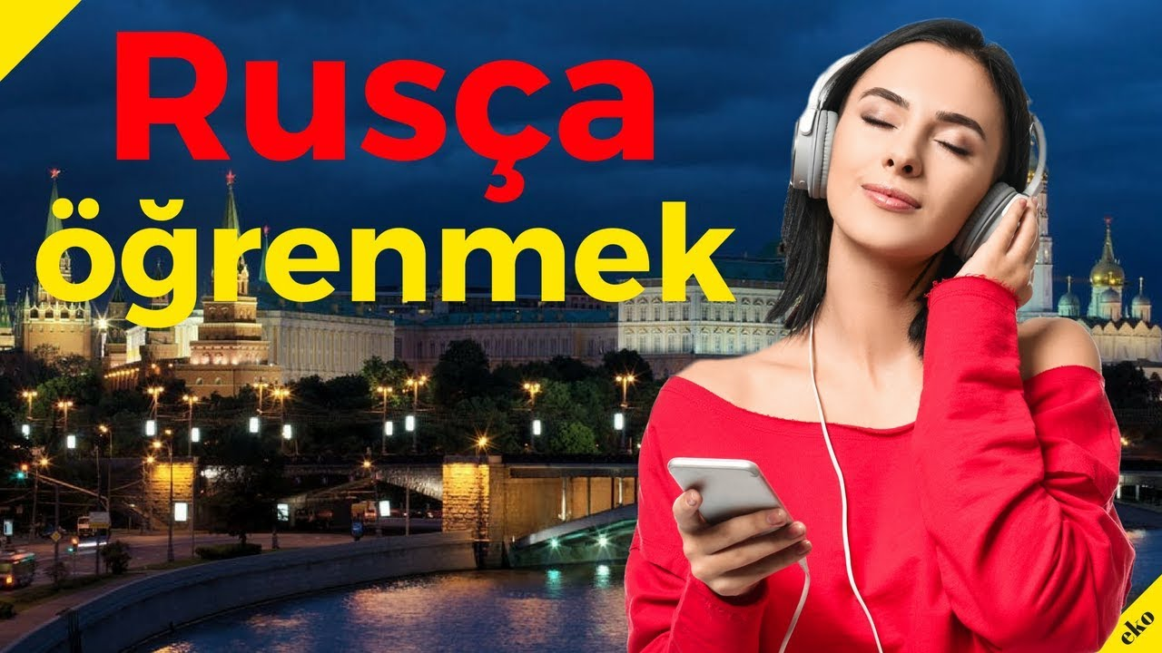 Rusça öğrenmek     En Önemli Rusça Kelime Öbekleri ve Kelimeler     Uykuda Öğrenme