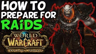 How To Prepare For A Raid In World Of Warcraft Warlords Of Draenor