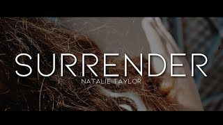 Natalie Taylor - Surrender  Lyrics
