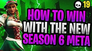 How To Win With The NEW Season 6 Meta! (Fortnite Battle Royale Season 6) thumbnail