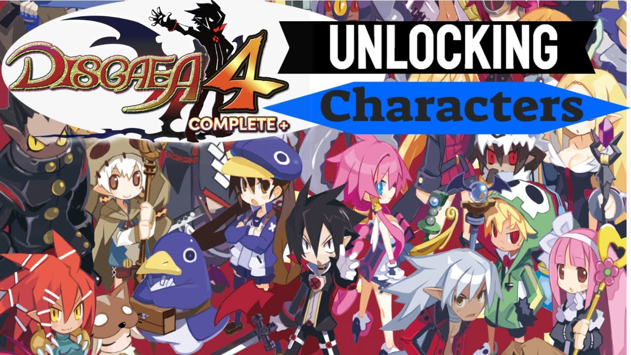 Let S Guide Disgaea 4 Complete How To Unlock Characters Youtube