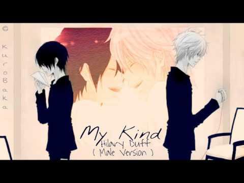 My Kind - Hilary Duff ( Male Version )