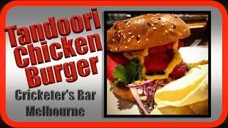 Tandoori Chicken Burger Cricketers Bar  Windsor Hotel  Pub Meal Taste Test