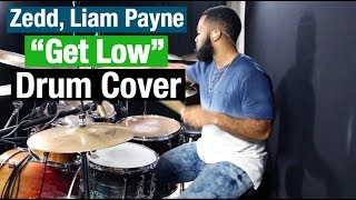 zedd liam payne   get low drum cover