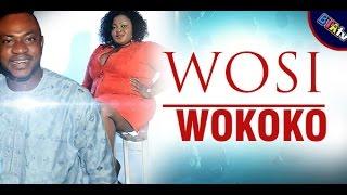 WOSI WOKOKO - YORUBA NOLLYWOOD MOVIE