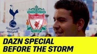 Before the Storm: Fans vor dem Finale | UEFA Champions League | DAZN