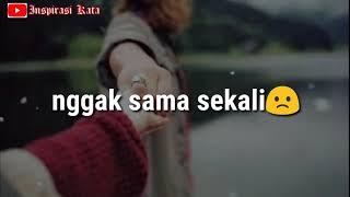Status WA Sedih Banget Buat Pacar Story WA Terbaru