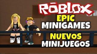 -NUEVOS MINIJUEGOS! ROBLOX: MINIGAMES EPIC