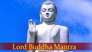 Lord Buddha Mantra 1 - Devotional Songs