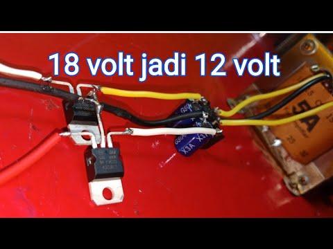 Cara Merakit Ic Regulator 18 Volt Ke 12 Volt Youtube