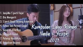 Kumpulan Lagu Rohani Terbaru NY7 (Nadia & Yoseph)