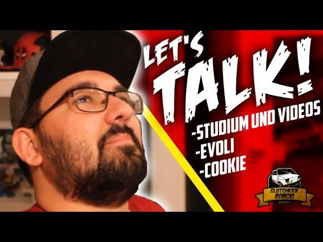 Damit ihr bescheid wisst! | LET'S TALK! (Studium/Evoli/Cookie)