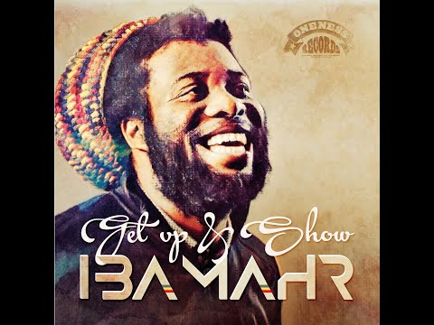 Iba Mahr - Get Up and Show (Oneness Records) [Full Album]