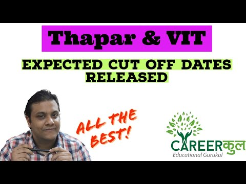 Thapar VIT Expected Cutoff Dates Released