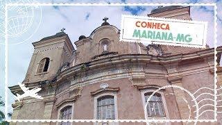 Conheça a cidade histórica de Mariana-MG