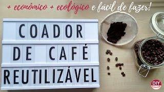 Coador de café reutilizável de tecido (DIY Tutorial com a Bel)