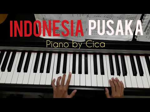 Indonesia Pusaka - piano by Cica