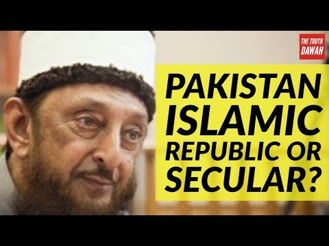 Pakistan is not Islamic Republic it is Secular Republic (Sheikh Imran Hosein).