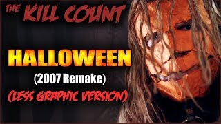 Halloween (2007 Remake) KILL COUNT