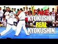 FAKE Kyokushin vs REAL Kyokushin Karate