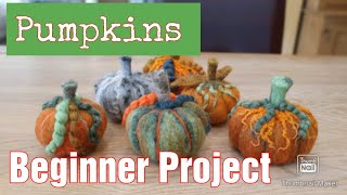 Super Simple Needle Felted Pumpkins | Great Beginner Tutorial | Needle Felted Pumpkins | Halloween